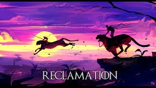 RECLAMATION - Powerful Epic Orchestral Music Mix | Best of Epic Music