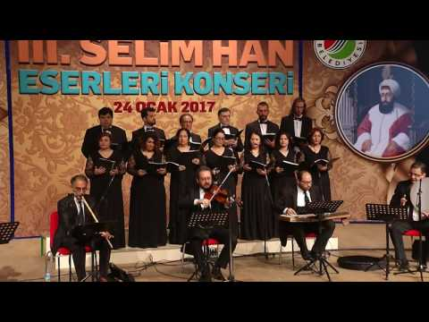 3.SELİM ESERLERİ KONSERİ.KEPEZ T.S.M 2017