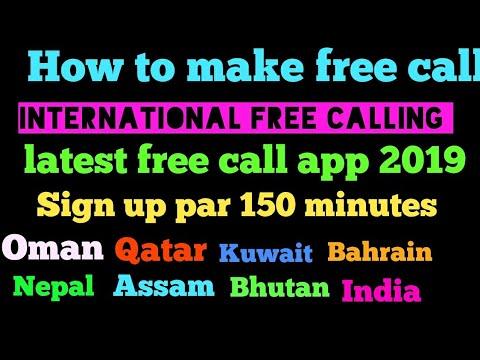 How To Make Free Call Latest App 2019 Oman Qatar Kuwait Bharat Nepal Assam Bhutan Japan Bangala