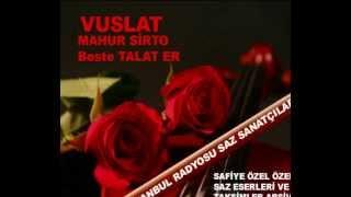 Vuslat-Mahur Saz Semaisi-Talat Er