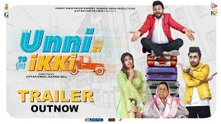 UNNI IKKI (Official Trailer) Jagjeet Sandhu | Karamjit Anmol | Sawan Rupowali | Movie Rel 11Oct