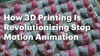 How 3D Printing Is Revolutionizing Stop Motion Animation