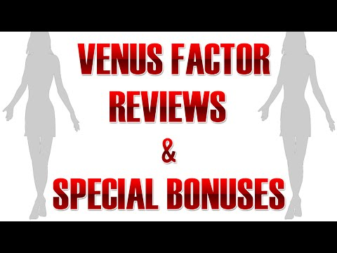Venus factor reviews - the venus factor reviews and special bonuses
