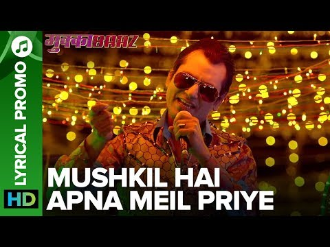 MUSHKIL HAI APNA MEIL PRIYE - Lyrical...