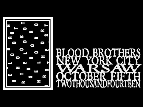Blood Brothers - Warsaw 2014