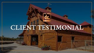 Custom Horse Barn In Penn Valley, Ca - Client Testimonial | Dc Building