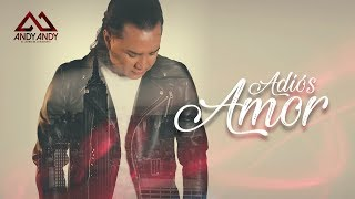 Andy Andy - Adios Amor (Bachata)