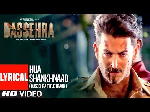 Lyrical: Hua Shankhnaad (Dussehra Title Track)  | Neil Nitin Mukesh, Tina Desai | Kailash Kher