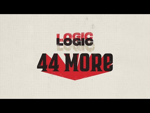 Logic - 44 More (Clean Edit) {FREE DOWNLOAD}