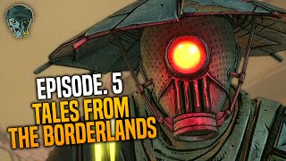 GORTYS, FINISH HIM! (Tales from the Borderlands - Episode 5 FINALE - Full Walkthrough)