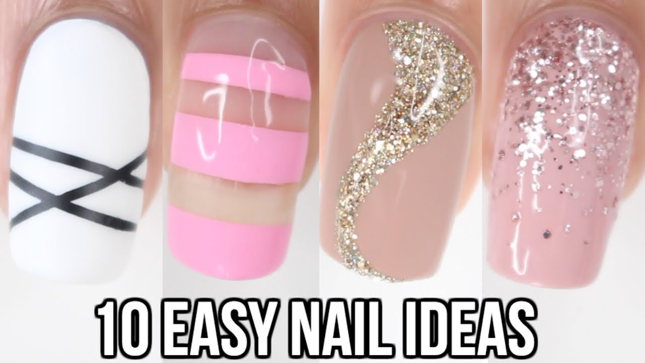 10 Easy Nail Ideas Nail Art Compilation