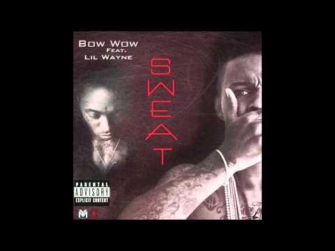 """Bow Wow Feat. Lil Wayne """"Sweat"""""""