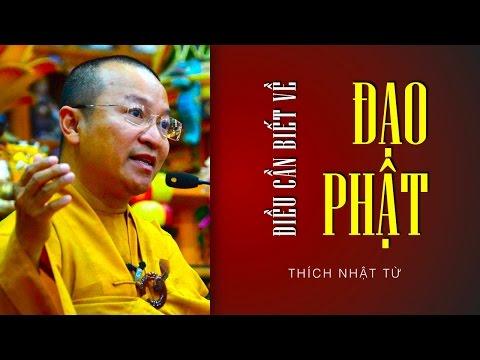 Điều cần biết về đạo Phật (22/10/2011)
