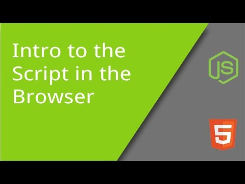Introduction to Scripts in the Browser