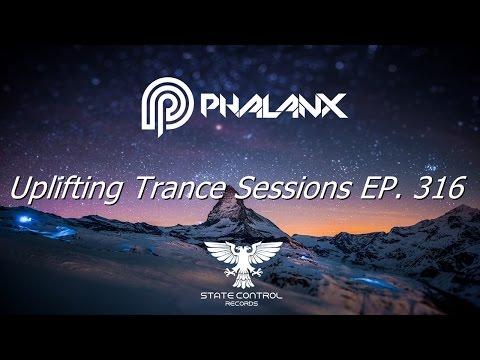 DJ Phalanx - Uplifting Trance Sessions EP.  316  (The Original)