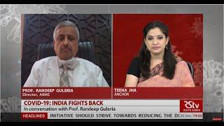 COVID-19 - In Conversation With Prof. Randeep Guleria