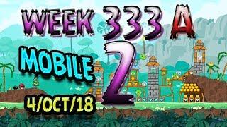 Angry Birds Friends Tournament Level 2 Week 333-A  MOBILE Highscore POWER-UP walkthrough