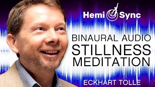 A Special Meditation - Deepening Into the Dimension of Stillness with Eckhart Tolle (Binaural Audio)