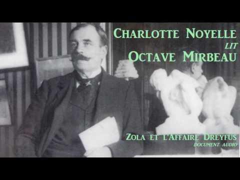Charlotte Noyelle lit Octave Mirbeau : Zola et l'affaire Dreyfus