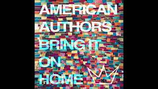 American Authors Bring It On Home featuring Phillip Phillips Maddie Poppe Pseudo.mp3