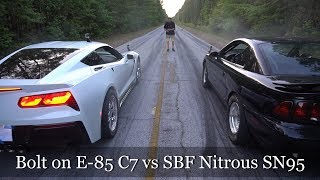 BOLT ON E-85 C7 VETTE vs BMR NITROUS SBF SN95 MUSTANG AND MORE!