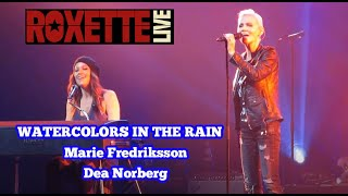 Roxette - Watercolors in the rain ( live in Turku 2014 )