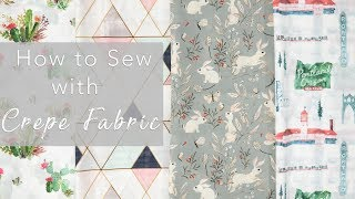 How to Sew with Crepe Fabric