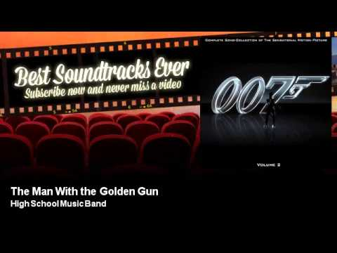 High School Music Band - The Man With the Golden Gun - Best Soundtracks Ever