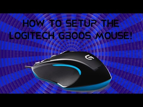 How To Setup The Logitech G300s Mouse! (1080p)