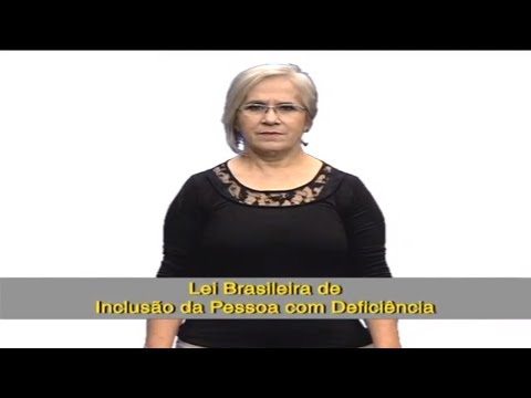 Lei Brasileira de Inclusão de Pessoa com Deficiência em Libras