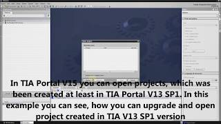 Siemens TIA Portal HMI/PLC tutorial - Upgrading project to TIA Portal V15