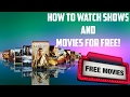 How to watch movies/tv shows for free