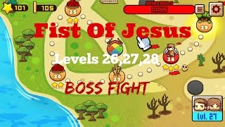 Fist Of Jesus: EP11 (PC) Levels 26,27,28 Gameplay