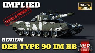 War Thunder - Tank Review - Japans Type 90 im RB - GAMEPLAY