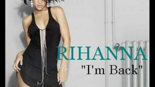 Watch Rihanna Im Back video