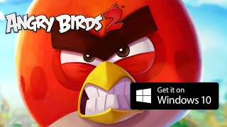 Angry Birds 2 - NOW ON Windows 10