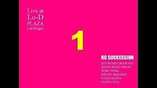 16chミキシングライブ録音会~RC SUCCESSION 【第一部】 [00:00:00] 01....