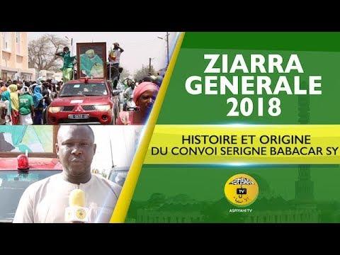 Ziarre Generale Tivaouane 2018 - Histoire et Origine du Convoi Serigne Babacar Sy