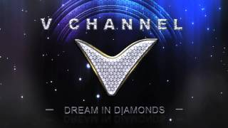 DREAM Channel, V CHANNEL