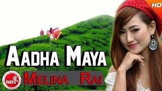 New Nepali Song 2073 | Aadha Maya - Tulasi Parajuli & Melina Rai | NH Rai & Purnima Lama