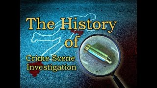 Gambar cover The Evolution of Crime Fighting Tools Ep 7- Crime Scene Investigation