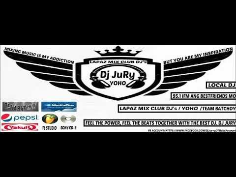Dj JuRy - Basta Ilongga Gwapa (LaPaz Mix Club)