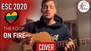 The Roop - On Fire (Cover) - Eurovision 2020 - Lithuania