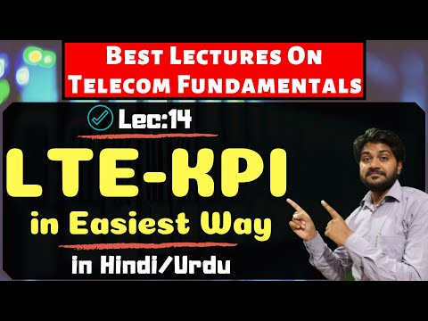 LTE KPI Hindi/Urdu | Best Lecture For Nokia,ericsson And Huawei Engineers | Wireless Communication |