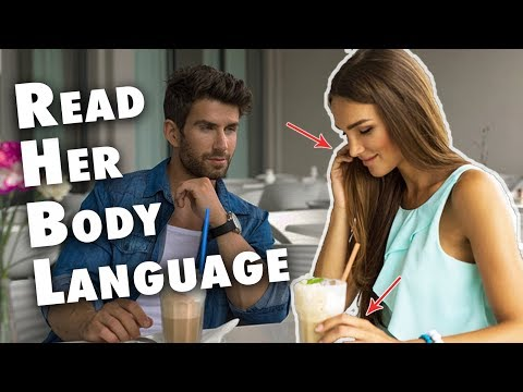 3 Secrets To Reading a Woman's Body Language...