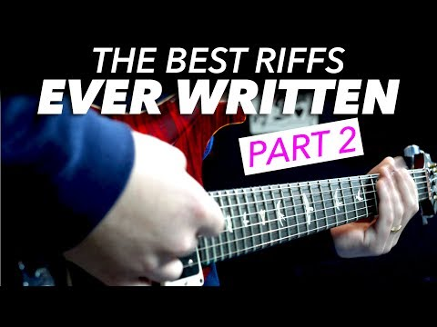 The Best Guitar Riffs Ever Written (part 2)