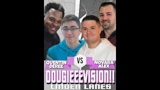 DOUGIEEEVISION 2/20/20   9+ ACTION MATCHES   Q & DEREK vs JOE & ALEX