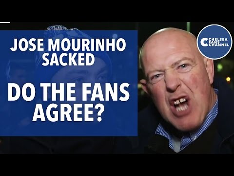 JOSE MOURINHO SACKED   Do the fans agree?