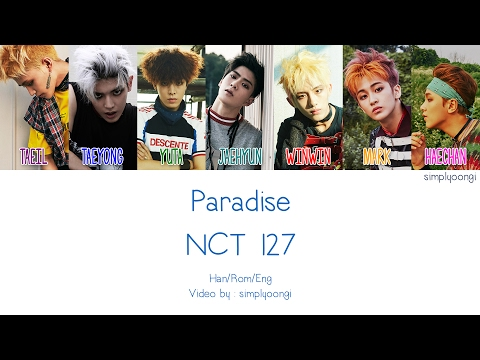 NCT 127 - Paradise (Color Coded Lyrics | Han/Rom/Eng)
