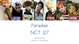 Video NCT 127 - Paradise (Color Coded Lyrics | Han/Rom/Eng) download MP3, 3GP, MP4, WEBM, AVI, FLV Maret 2018